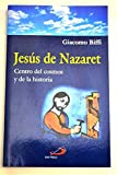 img - for Jes s de Nazaret: centro del cosmos y de la historia book / textbook / text book