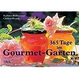 """365 Tage im Gourmet-Garten: Genuss, Rezepte, Inspirationenvon """"Christa Brand"""""""