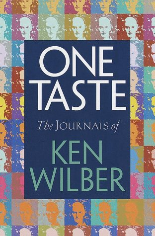 One Taste : The Journals of Ken Wilber, KEN WILBER