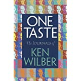 One Taste ~ Ken Wilber