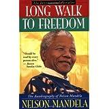 Long Walk to Freedom: The Autobiography of Nelson Mandelaby Nelson Mandela
