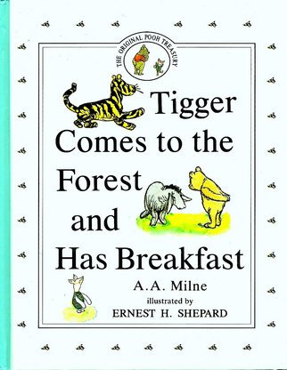 Tigger Comes to the Forest and Has Breakfast (Piglet Books)