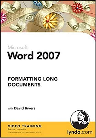 Word 2007: Formatting Long Documents