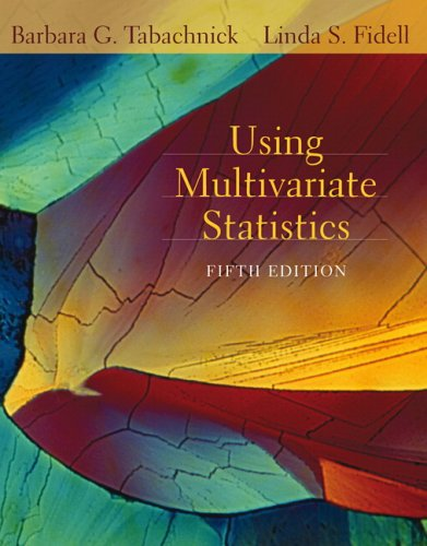 Using Multivariate Statistics (5th Edition)