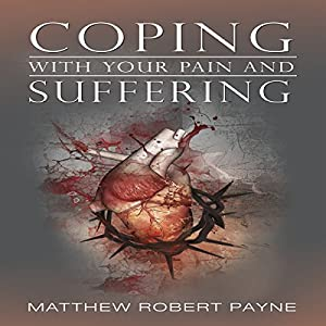 Coping with Your Pain and Suffering Audiobook