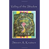 Valley of the Shadowby Steven Knutson