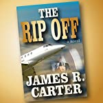 The Rip Off | James R. Carter