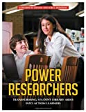 Power Researchers: Transforming Student Library Aides into Action Learners
