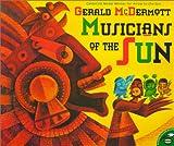 Musicians Of The Sun (Aladdin Picture Books)