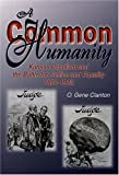 img - for A Common Humanity: Kansas Populism and the Battle for Justice and Equality, 1854-1903 book / textbook / text book