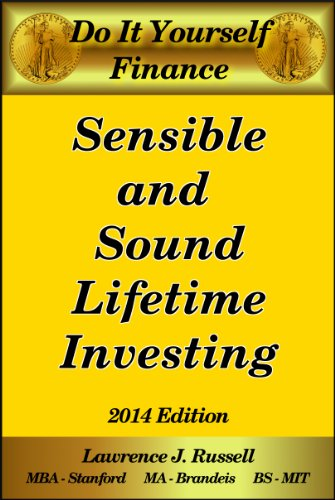 Sensible and Sound Lifetime Investing