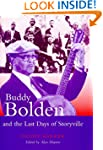 Buddy Bolden and the Last Days of Sto...
