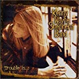 Kenny Wayne Shepherd Band Trouble Is