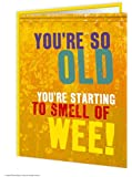 Smell Of Wee Birthday Card