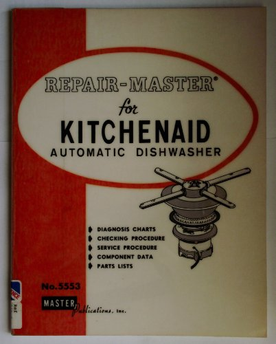 Repair Master for Kitchenaid Automatic Dishwashers