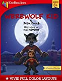 Werewolf Kid (KiteReaders Monster Series) by Julia Dweck