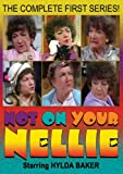 Not on Your Nellie: Season 1