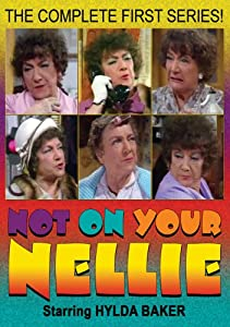 Not on Your Nellie: Complete First Series [DVD] [2008] [Region 1] [US Import] [NTSC]