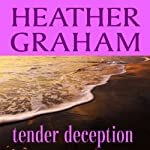 Tender Deception | Heather Graham