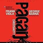 Pagan Christianity | Frank Viola