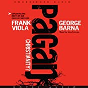 Pagan Christianity | [Frank Viola]