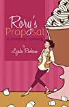 Rorys Proposal A Romantic Comedy