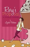 Rorys Proposal (A Romantic Comedy)