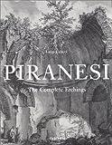 echange, troc Luigi Ficacci - Giovanni Battista Piranesi, The complete Etchings