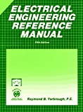 Electrical Engineering Reference Manual (Engineering review manual series) (0912045108) by Raymond B. Yarbrough