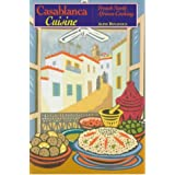 Casablanca Cuisine: French North African Cookingby Aline Benayoun