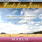 Words from Jesus: March: A Reading for Every Day of the Month Hörbuch von Simon Peterson Gesprochen von: Simon Peterson