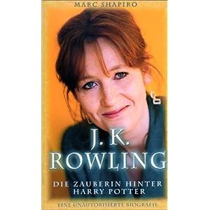 J. K. Rowling, Die Zauberin hinter Harry Potter