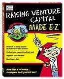 Raising Venture Capital Made E-Z