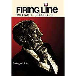 "Firing Line with William F. Buckley Jr. ""The Lawyer's Role"""