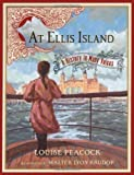 img - for At Ellis Island: A History in Many Voices by Peacock, Louise (2007) Hardcover book / textbook / text book