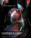 Adobe Audition CS6 Classroom in a Book (Classroom in a Book (Adobe))