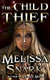 The Child Thief: A Victoria Storm Short Story (Loki s Wolves Book 1)
