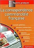echange, troc Hesnard - La correspondance commerciale française