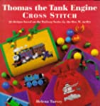 Thomas the Tank Engine: Cross Stitch:...