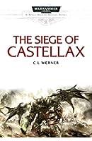 The Siege of Castellax (Space Marine Battles)