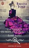 Une enquête de Francesca Cahill, Tome 7 : Lundi mortel par Joyce