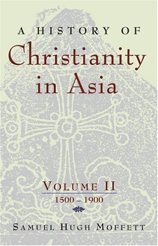 History of Christianity in Asia: 1500 To 1900