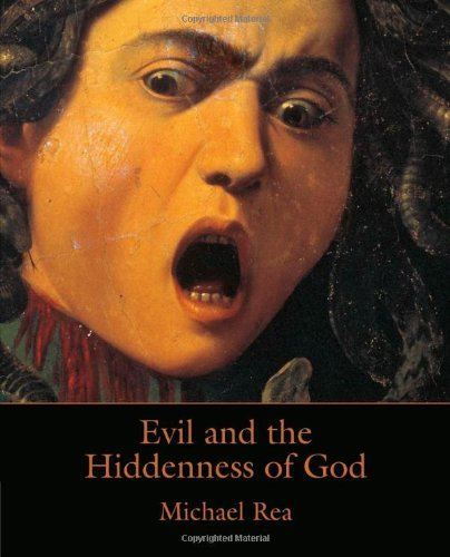 By Michael Rea Evil and the Hiddenness of God (1st First Edition) [Paperback]