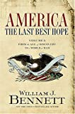 Image of America: The Last Best Hope (Volume I): From the Age of Discovery to a World at War