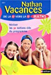 Nathan vacances : Maths, de la 6e ver...