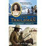 The Trailsman #353: Bitterroot Bullets