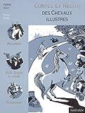 img - for Contes et r cits des chevaux illustres book / textbook / text book