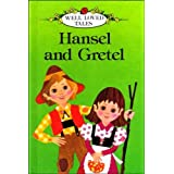 Hansel and Gretel (Ladybird Well-loved Tales)by Jacob Grimm