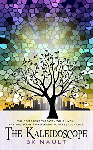 Book: The Kaleidoscope by B K Nault