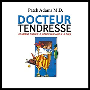 Docteur Tendresse | Livre audio